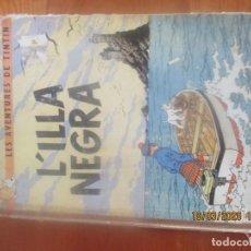 Cómics: LES AVENTURES DE TINTÍN . L'ILLA NEGRA . LLOM EN TELA .HERGÉ. JUVENTUD. EDICIÓ EN CATALÀ . 1966.. Lote 197522935