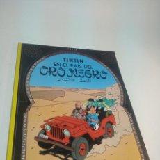 Cómics: LAS AVENTURAS DE TINTIN. TINTIN EN EL PAÍS DEL ORO NEGRO. HERGÉ. JUVENTUD. TAPA BLANDA. 1983.. Lote 197751722