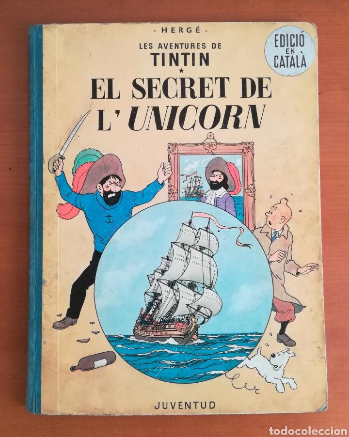 EL SECRET DE LUNICORN AVENTURES TINTÍN MILÚ HERGÉ 1ERA EDICIÓ CATALÀ 1965 JUVENTUD - CÓMIC FIRST (Tebeos y Comics - Juventud - Tintín)