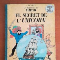 Comics : EL SECRET DE LUNICORN AVENTURES TINTÍN MILÚ HERGÉ 1ERA EDICIÓ CATALÀ 1965 JUVENTUD - CÓMIC FIRST. Lote 197844085