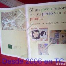 Cómics: TUBAL TINTIN EXPOSICION SI UN JOVEN REPORTERO 2007 B52. Lote 198041105