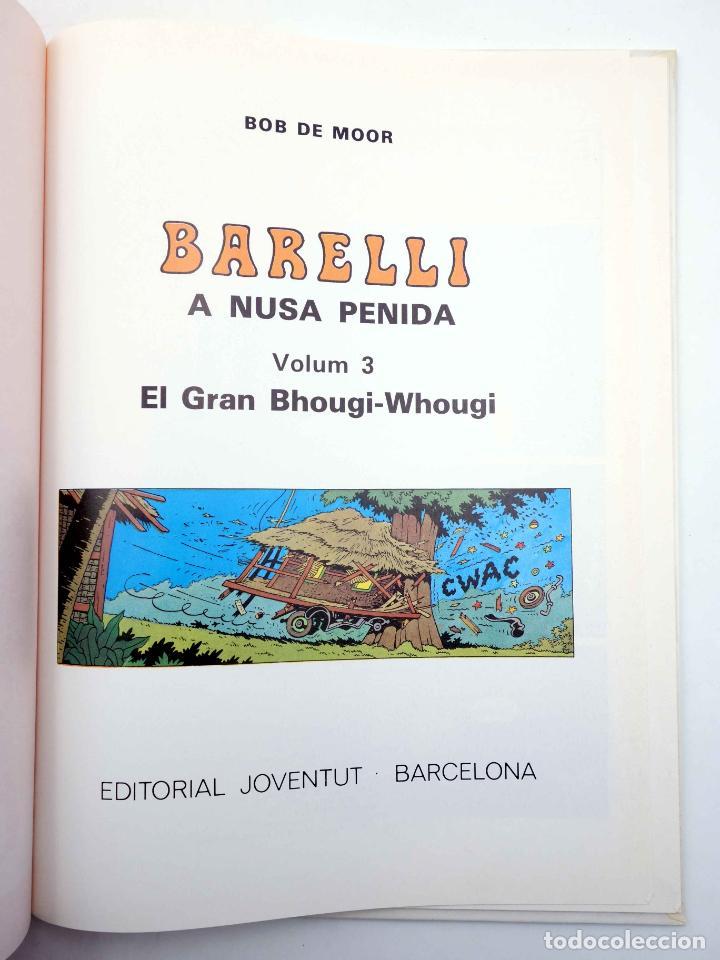 Cómics: BARELLI A NUSA PENIDA VOLUM 3. EL GRAN BHOUGI-WHOUGI (Bob De Moor) Joventud, 1991 - Foto 3 - 198672191