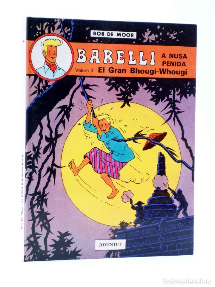 BARELLI A NUSA PENIDA VOLUM 3. EL GRAN BHOUGI-WHOUGI (BOB DE MOOR) JOVENTUD, 1991 (Tebeos y Comics - Juventud - Barelli)