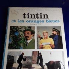 Cómics: CÓMIC DE LAS AVENTURAS DE TINTÍN EN FRANCES (ET LES ORENGES BLEUES). Lote 198930897