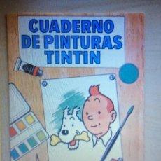 Cómics: TINTIN CUADERNO DE PINTURA G5. Lote 201200241