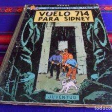 Cómics: BUEN PRECIO, TINTIN VUELO 714 PARA SIDNEY. JUVENTUD 1ª PRIMERA EDICIÓN 1969.. Lote 201468036