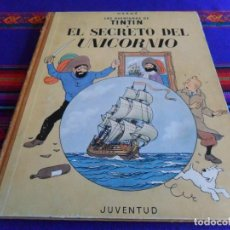 Cómics: CORRECTO ESTADO, TINTIN EL SECRETO DEL UNICORNIO. JUVENTUD 2ª SEGUNDA EDICIÓN 1964. . Lote 201468916