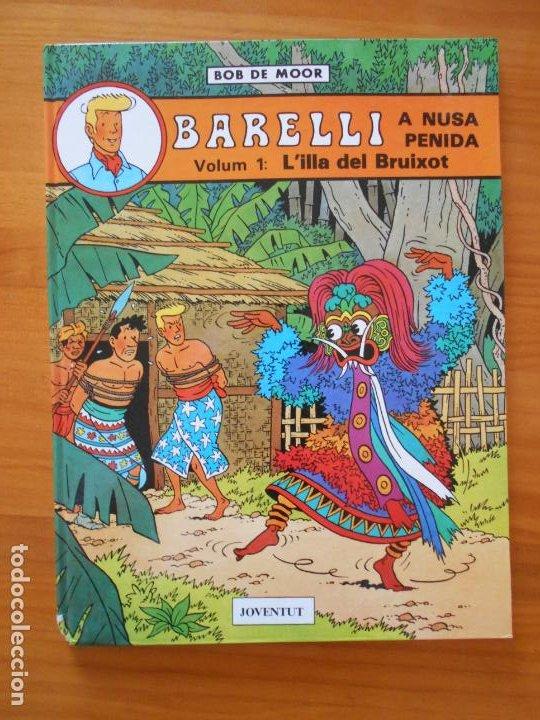 BARELLI Nº 2 - A NUSA PENIDA VOLUM 1: L'ILLA BEL BRUIXOT - BOB DE MOOR - EN CATALAN - JOVENTUT (Z1) (Tebeos y Comics - Juventud - Barelli)