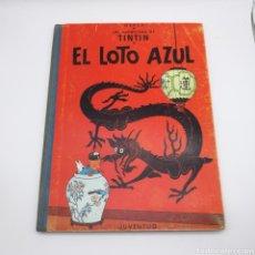 Comics: TINTIN EL LOTO AZUL PRIMERA EDICIÓN. Lote 203757347