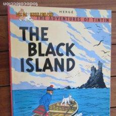 Cómics: THE ADVENTURES OF TINTIN - THE BLACK ISLAND - HERGÉ EDICIONES DEL PRADO. Lote 203872958