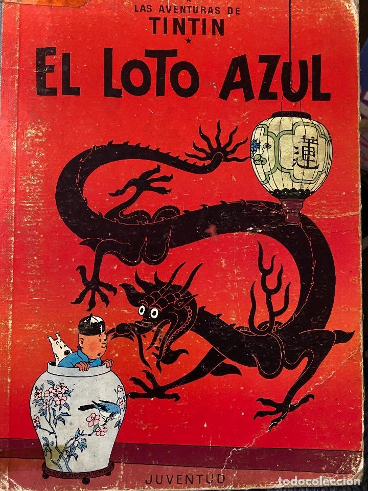 LAS AVENTURAS DE TINTIN - EL LOTO AZUL PRIMERA EDICIÓN AÑO 1965 - JUVENTUD (Tebeos y Comics - Juventud - Tintín)