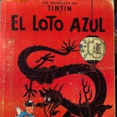 Cómics: LAS AVENTURAS DE TINTIN - EL LOTO AZUL PRIMERA EDICIÓN AÑO 1965 - JUVENTUD. Lote 204369971