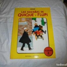 Cómics: LAS HAZAÑAS DE QUIQUE Y FLUPI.HERGE.ALBUM Nº 2.1987.-1ª EDICION. Lote 205647528