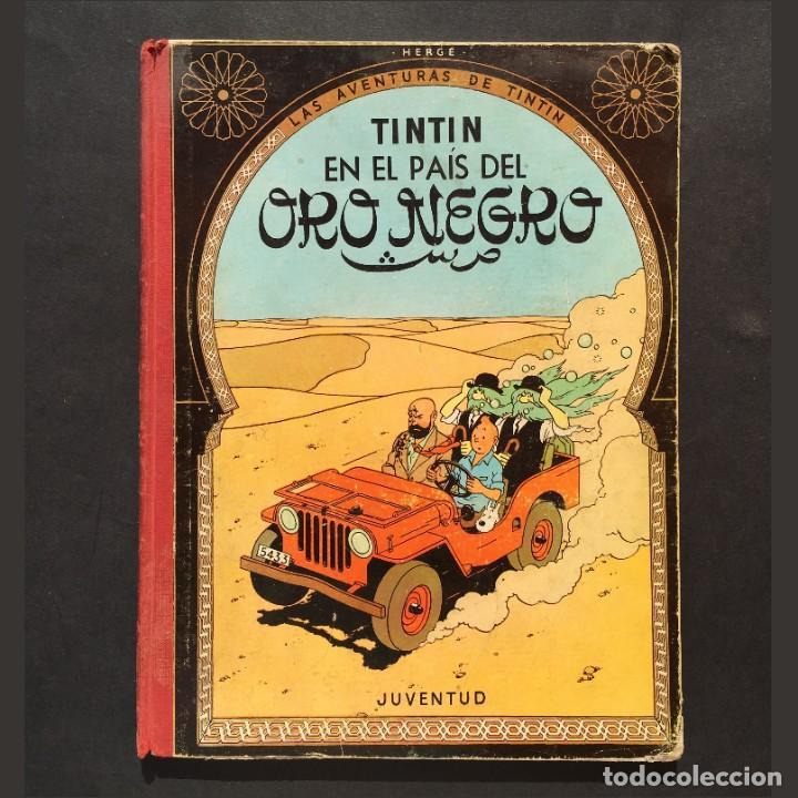 TINTIN EN EL PAÍS DEL ORO NEGRO - 1967 - 3ª EDICIÓN - LOMO DE TELA (Tebeos y Comics - Juventud - Tintín)