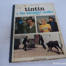 Cómics: ANTIGUO COMIC TINTIN CINE JUVENTUD TINTIN Y LAS NARANJAS AZULES ANDRE BARRET PRIMERA EDICION 1970. Lote 206288012