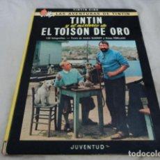 Cómics: TINTIN CINE LAS AVENTURAS DE TINTIN Y EL MISTERIO DEL TOISON DE ORO JUVENTUD TERCERA EDICION 1975. Lote 206389251