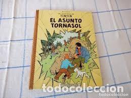 LAS AVENTURAS DE TINTIN EL ASUNTO TORNASOL, DE HERGE 3ªEDICION 1968,DEPOSITO LEGAL B 33890-1968 (Tebeos y Comics - Juventud - Tintín)