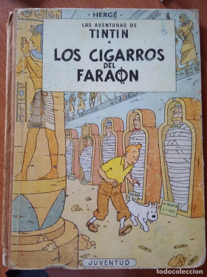 HERGE - TINTIN - LOS CIGARROS DEL FARAON - JUVENTUD 1964 1ª EDICIÓN (Tebeos y Comics - Juventud - Tintín)