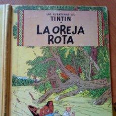 Cómics: HERGE - TINTIN - LA OREJA ROTA - JUVENTUD 1966 1ª EDICIÓN. Lote 206516120
