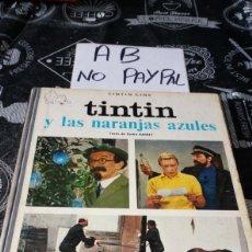 Cómics: TINTIN CINE Y LAS NARANJAS AZULES PRIMERA EDICIÓN JUVENTUD VER FOTOS ESTADO NECESITA LIMPIEZA. Lote 206539632