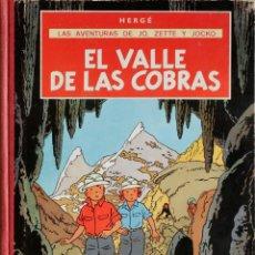 Cómics: HERGÉ. LAS AVENTURAS DE JO, ZETTE Y JOCKO. EL VALLE DE LAS COBRAS.. Lote 206786918