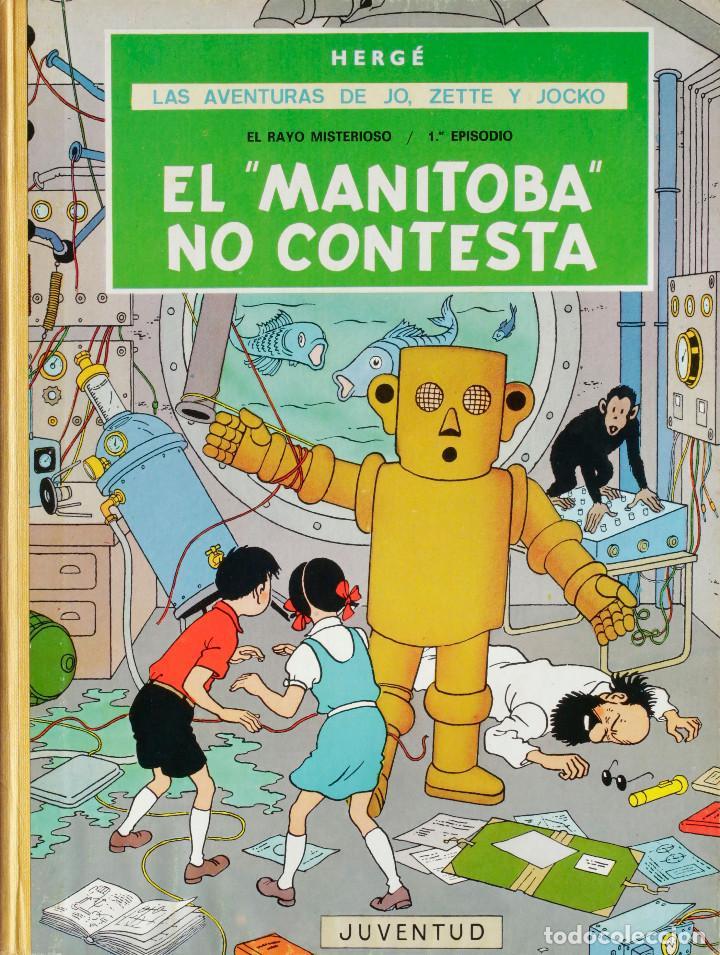 HERGÉ. LAS AVENTURAS DE JO, ZETTE Y JOCKO. EL RAYO MISTERIOSO EPISODIO 1º. EL MANITOBA NO CONTESTA (Tebeos y Comics - Juventud - Tintín)