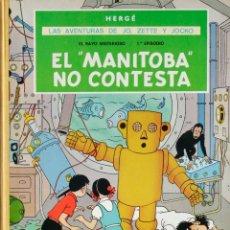 Cómics: HERGÉ. LAS AVENTURAS DE JO, ZETTE Y JOCKO. EL RAYO MISTERIOSO EPISODIO 1º. EL MANITOBA NO CONTESTA. Lote 206787078
