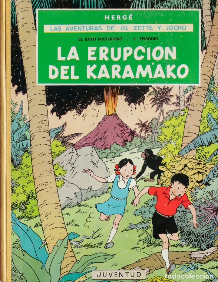 HERGÉ. LAS AVENTURAS DE JO, ZETTE Y JOCKO. EL RAYO MISTERIOSO EPISODIO 2º. LA ERUPCIÓN DEL KARAMAK (Tebeos y Comics - Juventud - Tintín)