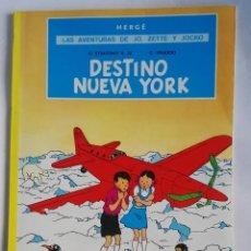Cómics: LAS AVENTURAS DE JO, ZETTE Y JOCKO DESTINO NUEVA YORK. Lote 206892270