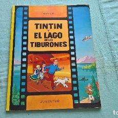 Cómics: HERGÉ. LAS AVENTURAS DE TINTIN. TINTIN Y EL LAGO DE LOS TIBURONES. ED. JUVENTUD, 1983 TAPA BLANDA. Lote 207198486