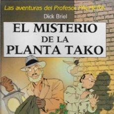 Cómics: LAS AVENTURAS DEL PROFESOR PALMERA. EL MISTERIO DE LA PLANTA TAKO. DICK BRIEL. CÓMIC.. Lote 207302083