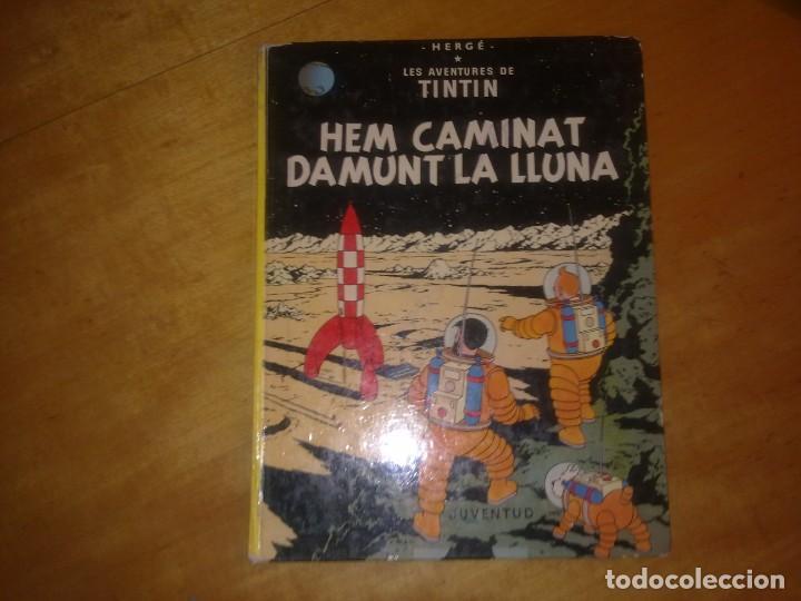TINTIN HEM CAMINAT DAMUNT LA LLUNA (Tebeos y Comics - Juventud - Tintín)