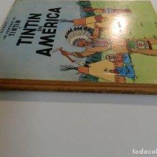Cómics: TINTIN .- HERGÈ - EDITORIAL JUVENTUD - TINTIN EN AMERICA PRIMERA EDICIÓN 1968 LOMO TELA. Lote 207568892
