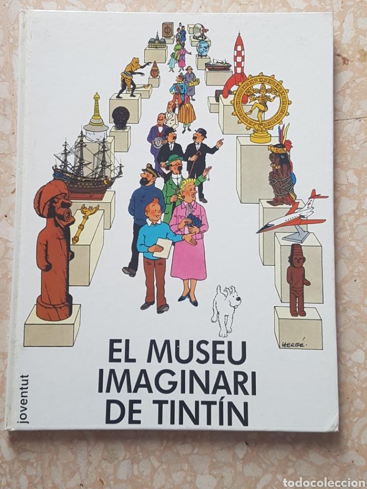 EL MUSEU IMAGINARI DE TINTÍN 1985 EDITORIAL JOVENTUT (Tebeos y Comics - Juventud - Tintín)