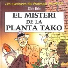 Cómics: LES AVENTURES DEL PROFESOR PALMERA: EL MISTERI DE LA PLANTA TAKO / DICK BRIEL. Lote 207869401