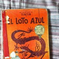 Cómics: LAS AVENTURAS DE TINTÍN EL LOTO AZUL HERGÉ JUVENTUD 1965 1ª EDICIÓN. Lote 207891201