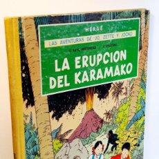Cómics: LAS AVENTURAS DE JO, ZETTE Y JOCKO. LA ERUPCION DEL KALAMARO. Lote 208785250