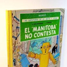 Cómics: LAS AVENTURAS DE JO, ZETTE Y JOCKO *** EL MANITOBA NO CONTESTA. Lote 208785736