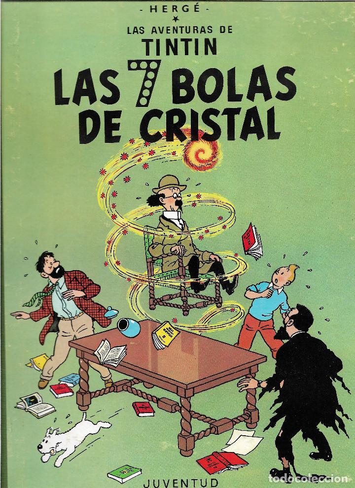 TINTÍN. LAS 7 BOLAS DE CRISTAL. JUVENTUD. EDICIÓN DE 1986. (Tebeos y Comics - Juventud - Tintín)