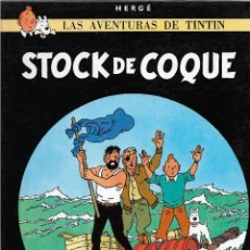 Cómics: TINTÍN. STOCK DE COQUE. JUVENTUD. EDICIÓN DE 1982.. Lote 209620576