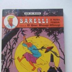 Cómics: BARELLI A NUSA PENIDA VOLUM 3. EL GRAN BHOUGI-WHOUGI (BOB DE MOOR) JOVENTUD, 1991 SD01. Lote 209756770
