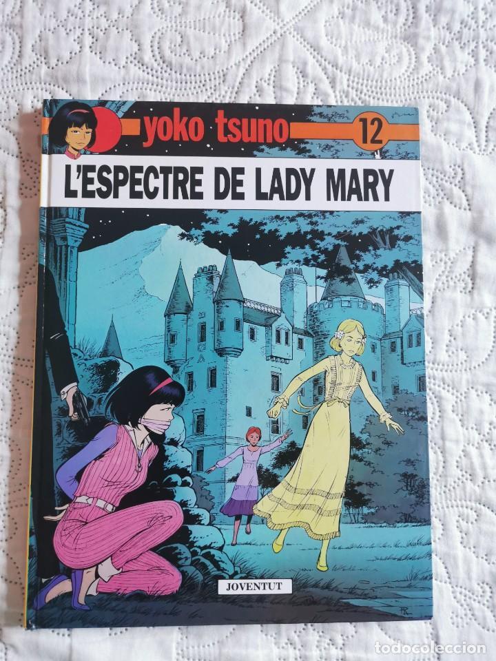 YOKO TSUNO - L´ESPECTRE DE LADY MARY - N.12 - CATALA (Tebeos y Comics - Juventud - Yoko Tsuno)