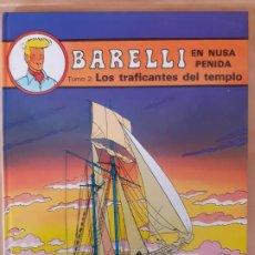 Cómics: BARELLI; LOS TRAFICANTES DEL TEMPLO - BOB DE MOOR - EDITORIAL JUVENTUD- TAPA DURA - EN ESPAÑOL. Lote 209938620