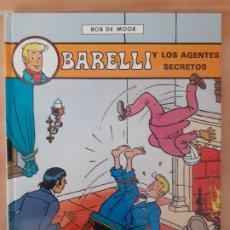 Cómics: BARELLI Y LOS AGENTES SECRETOS - BOB DE MOOR - EDITORIAL JUVENTUD - TAPA DURA - EN ESPAÑOL. Lote 209940600