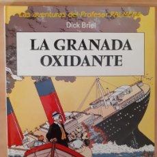Cómics: LA GRANADA OXIDANTE - DICK BRIEL - EDITORIAL JUVENTUD. Lote 209941850