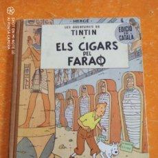 Cómics: TINTIN ELS CIGARS DEL FARAÓ - 2ª EDICIÓ JUVENTUD 1965 .. Lote 210202051