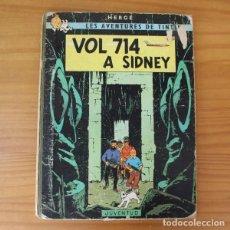 Cómics: TINTIN VOL 714 A SIDNEY. HERGE. PRIMERA EDICIO CATALA, JUVENTUD 1969 1ª EDICION. Lote 210810247
