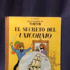 Cómics: AVENTURAS DE TINTIN EL SECRETO DEL UNICORNIO HERGE JUVENTUD 3ª ED 1965 30X23CMS. Lote 211489211