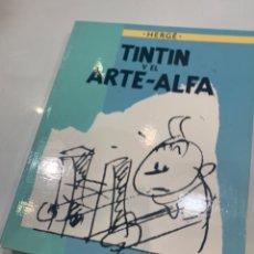 Cómics: TINTIN Y EL ARTE-ALFA 1ª EDICIÓN AÑO 1987 (Q3). Lote 211662176