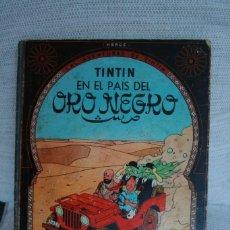 Cómics: TINTIN. EN EL PAÍS DEL ORO NEGRO. 1ª EDICIÓN 1961.. Lote 212208877